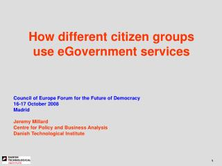 How different citizen groups use eGovernment services