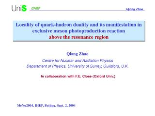 Qiang Zhao Centre for Nuclear and Radiation Physics
