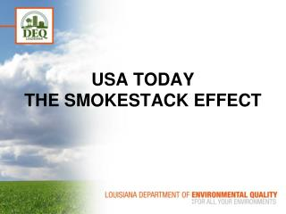 USA TODAY THE SMOKESTACK EFFECT