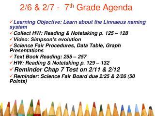 2/6 & 2/7 -  7 th  Grade Agenda