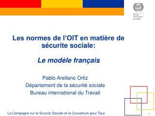 Les normes de l'OIT en matière de sécurite sociale:  Le modèle français