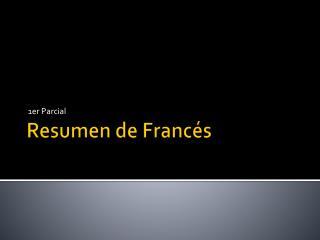 Resumen de Francés