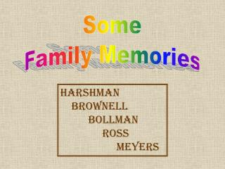 Some Family Memories