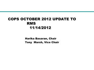 COPS OCTOBER 2012 UPDATE TO 			RMS 	          11/14/2012