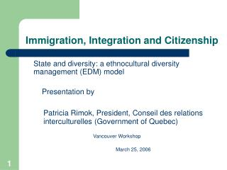 Immigration, Integration and Citizenship