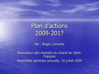 Plan d'actions  2009-201?
