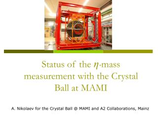 Status of the  η - mass measurement with the Crystal Ball at MAMI