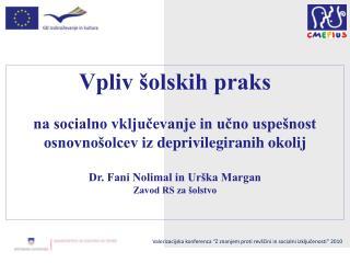 Vpliv šolskih praks  na socialno vključevanje in učno uspešnost
