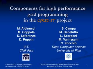Components for high performance grid programming  in the  GRID.IT  project