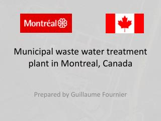 Municipal waste water treatment plant in Montreal, Canada