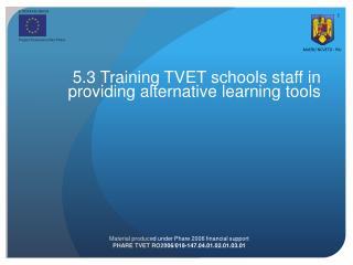 5. 3  Training  TVET schools staff in providing alternative learning tools