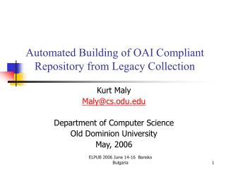 Automated Building of OAI Compliant Repository from Legacy Collection