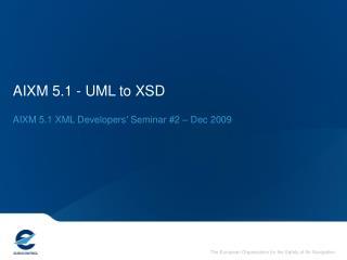 AIXM 5.1 -  UML to XSD