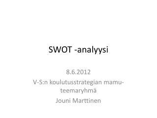 SWOT -analyysi