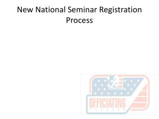 New National Seminar Registration Process