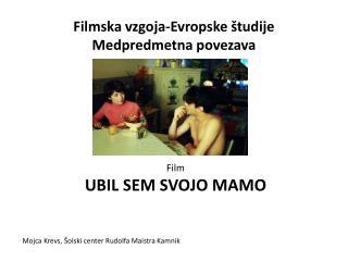 Filmska vzgoja-Evropske študije Medpredmetna  povezava