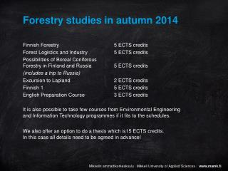 Forestry studies in autumn 2014