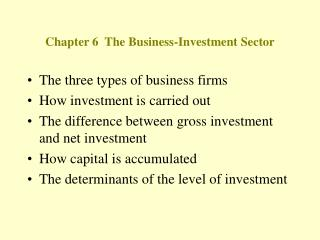 Chapter 6  The Business-Investment Sector
