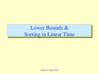 Lower Bounds   Sorting in Linear Time