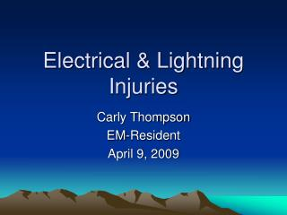 Electrical & Lightning Injuries
