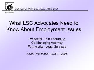 What LSC Advocates Need to Know About Employment Issues