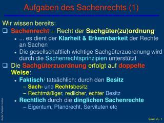 Aufgaben des Sachenrechts (1)