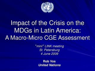 Impact of the Crisis on the MDGs in Latin America: A Macro-Micro CGE Assessment