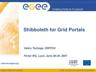 Shibboleth for Grid Portals
