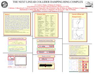 THE NEXT LINEAR COLLIDER DAMPING RING COMPLEX J.N. Corlett, S. Marks , R. Rimmer, R. Schlueter
