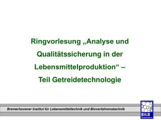 """Ringvorlesung """"Analyse und Qualitätssicherung in der Lebensmittelproduktion"""" –"""