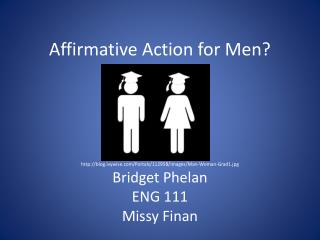 Affirmative Action for Men?