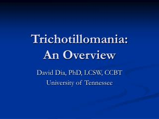 Trichotillomania:  An Overview