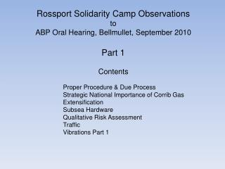 Rossport Solidarity Camp Observations to ABP Oral Hearing, Bellmullet, September 2010 Part 1