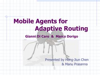 Mobile Agents for              Adaptive Routing
