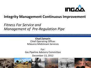 Chad  Zamarin Chief Operating Officer NiSource Midstream Services For :