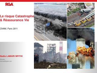 Le risque Catastrophe & Réassurance Vie