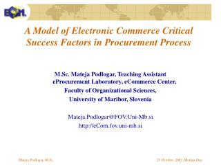 A Model of Electronic Comme r ce Critical Success Factors in Procurement Process
