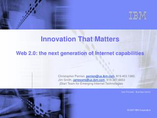 Innovation That Matters  Web 2.0: the next generation of Internet capabilities