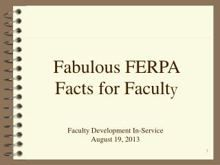 Fabulous FERPA Facts for Facult y