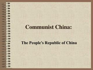 Communist China: