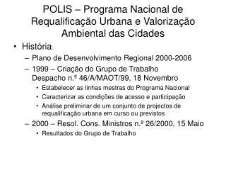 POLIS – Programa Nacional de Requalificação Urbana e Valorização Ambiental das Cidades
