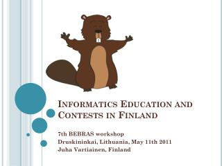 Informatics Education  and  Contests  in Finland