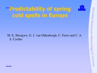 Predictability of spring cold spells in Europe