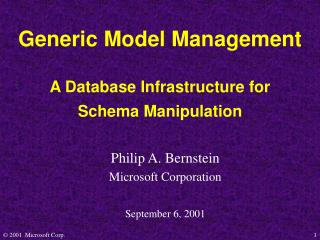 Generic Model Management A Database Infrastructure for  Schema Manipulation