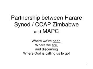 Partnership between Harare Synod / CCAP Zimbabwe and  MAPC