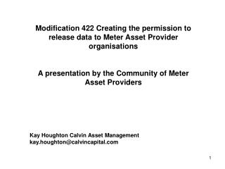 Modification 422 Creating the permission to release data to Meter Asset Provider organisations