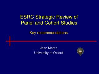 ESRC Strategic Review of  Panel and Cohort Studies