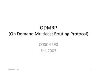 ODMRP  (On Demand Multicast Routing Protocol)
