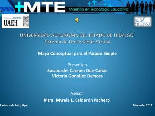 UNIVERSIDAD AUTONOMA DEL ESTADO DE  HIDALGO Sistema de Universidad Virtual