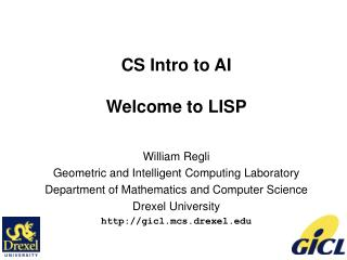 CS Intro to AI Welcome to LISP